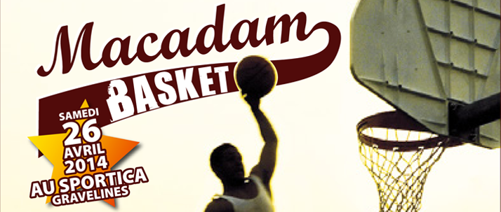 Macadam Basket : les inscriptions continuent !