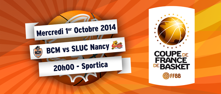 Coupe de France : BCM-Nancy le mercredi 1er Octobre